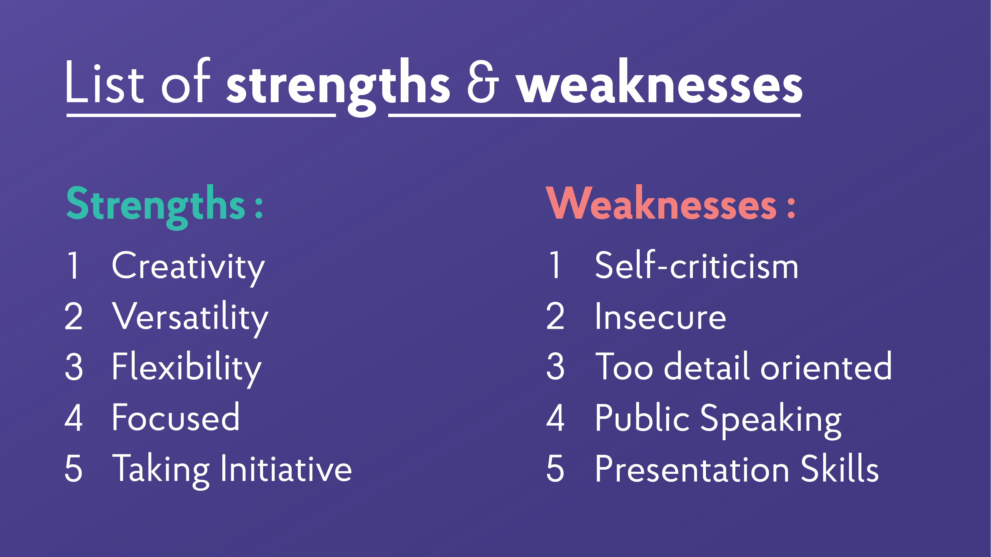 Strengths and Weaknesses for Job Interviews [2019 Best Answers]